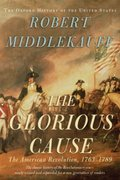 The Glorious Cause 2nd edition 9780195162479 0195162471