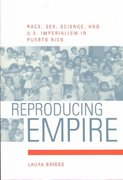 Reproducing Empire 1st Edition 9780520232587 0520232585