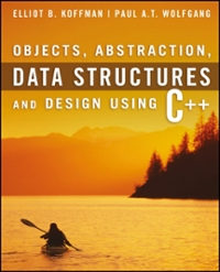 Objects, Abstraction, Data Structures and Design 1st edition 9780471467557 0471467553