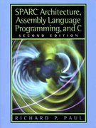 SPARC Architecture, Assembly Language Programming, and C 2nd Edition 9780130255969 0130255963