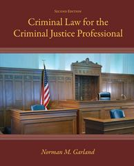 Criminal Law for the Criminal Justice Professional 2nd edition 9780073401256 0073401250