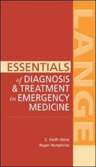 Essentials of Diagnosis & Treatment in Emergency Medicine 1st edition 9780071440585 0071440585