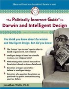 The Politically Incorrect Guide to Darwinism and Intelligent Design 0 9781596980136 1596980133