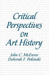 Critical Perspectives on Art History 1st edition 9780130405951 0130405957