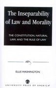 The Inseparability of Law and Morality 0 9780761822523 0761822526