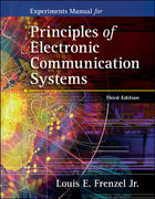 Experiments Manual to accompany Principles of Electronic Communications Systems 3rd Edition 9780073107059 0073107050