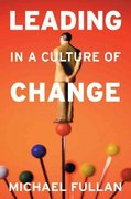 Leading in a Culture of Change 1st Edition 9780787987664 0787987662