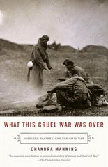 What This Cruel War Was Over 1st Edition 9780307277329 0307277321