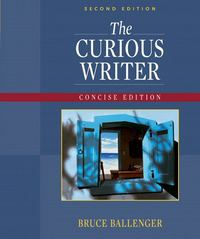 The Curious Writer 2nd edition 9780205620241 0205620248