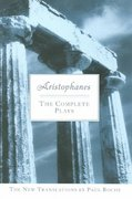 Aristophanes: the Complete Plays 1st Edition 9780451214096 0451214099