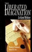 The Liberated Imagination 1st Edition 9780877884958 0877884951