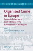 Organised Crime in Europe 1st edition 9781402026157 1402026153