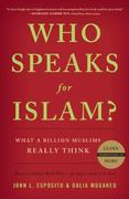 Who Speaks For Islam? 1st Edition 9781595620170 1595620176