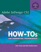 Adobe InDesign CS2 How-Tos 1st edition 9780321455109 032145510X