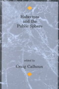Habermas and the Public Sphere 0 9780262531146 0262531143