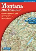 Montana Atlas and GazetteerTM 5th edition 9780899333397 0899333397