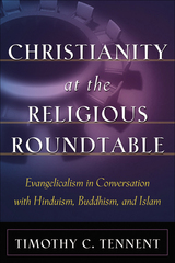 Christianity at the Religious Roundtable 1st Edition 9781585586158 1585586153