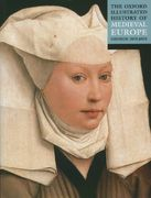 The Oxford Illustrated History of Medieval Europe 0 9780192854353 0192854356