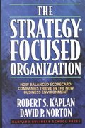 The Strategy-Focused Organization 1st edition 9781578512508 1578512506