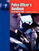 Police Officer's Handbook: An Introductory Guide 1st Edition 9780763747893 0763747890