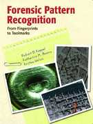 Forensic Pattern Recognition 1st edition 9780132329484 0132329484