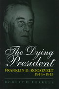 The Dying President 0 9780826211712 0826211712