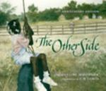 The Other Side 1st Edition 9780399231162 0399231161
