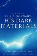 The Science of Philip Pullman's His Dark Materials 0 9780375831447 0375831444