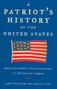 A Patriot's History® of the United States 0 9781595230010 1595230017