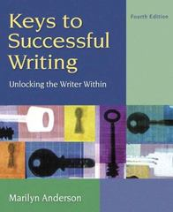 Keys to Successful Writing (with Readings) 4th Edition 9780205519415 0205519415