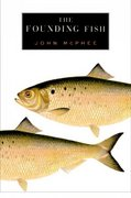 The Founding Fish 1st edition 9780374104443 0374104441