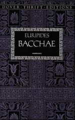 Bacchae 1st Edition 9780486157412 0486157415