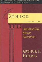 Ethics 2nd Edition 9780830828036 0830828036