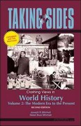 Taking Sides: Clashing Views in World History, Volume 2: The Modern Era to the Present, Expanded 2nd edition 9780073515175 0073515175