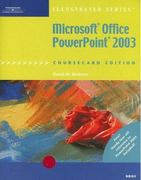 Microsoft Office PowerPoint 2003, Illustrated Brief, CourseCard Edition 1st edition 9781418843038 1418843032