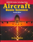 Aircraft Basic Science 7th edition 9780028018140 0028018141