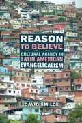 Reason to Believe 1st edition 9780520249431 0520249437