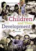 Children and Their Development 3rd edition 9780131829763 0131829769