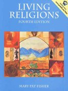 Living Religions 4th edition 9780130119940 0130119946