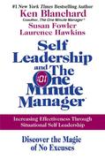 Self Leadership and the One Minute Manager 1st Edition 9780060799120 0060799129