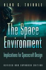 The Space Environment 2nd edition 9780691102993 0691102996