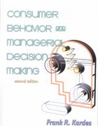 Consumer Behavior and Managerial Decision Making 2nd Edition 9780130916020 0130916021