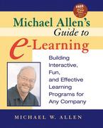 Michael Allen's Guide to E-Learning 1st edition 9780471203025 0471203025