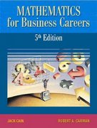 Mathematics for Business Careers 5th edition 9780130197498 0130197491