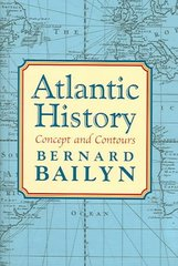 Atlantic History 1st Edition 9780674016880 0674016882