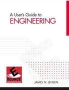 A User's Guide to Engineering 1st Edition 9780131480254 0131480251