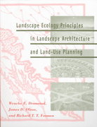 Landscape Ecology Principles in Landscape Architecture and Land-Use Planning 2nd Edition 9781559635141 1559635142