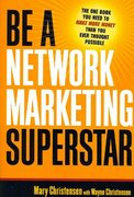 Be a Network Marketing Superstar 0 9780814474310 0814474314