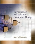 Introduction to Logic and Computer Design with CD 1st edition 9780073314174 007331417X