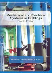 Mechanical & Electrical Systems in Buildings 4th edition 9780135130131 0135130131